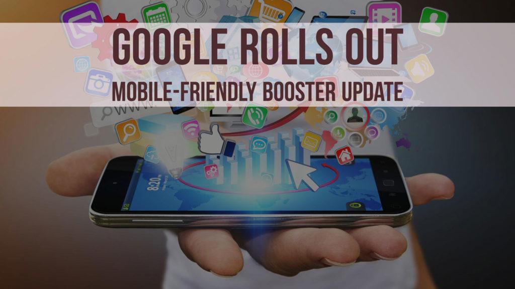 Google Mobile-Friendly Website Booster Update