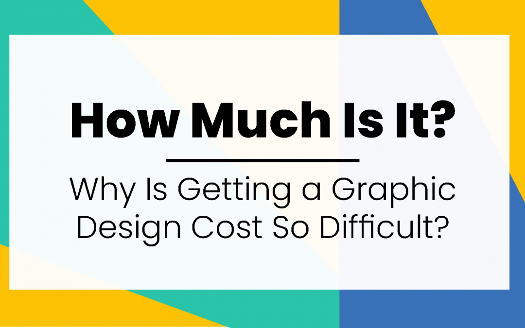 How Much Does Graphic Design Cost?